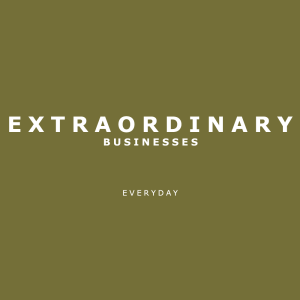 Extraordinary Businesses